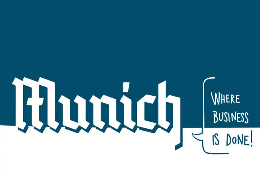 Munich – Where Business is done!